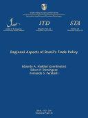 Regional aspects of Brazil's trade policy (Occasional Paper ITD = Documento de Divulgación ITD; 18)
