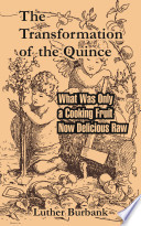 The Transformation of the Quince: What Was Only a Cooking Fruit Now Delicious Raw