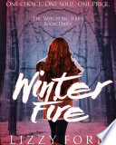 Winter Fire   3  Witchling Series  Book
