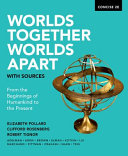 Worlds Together Worlds Apart with Sources concise 2nd Ed Book
