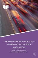 The Palgrave Handbook of International Labour Migration