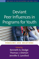 Pdf Deviant Peer Influences in Programs for Youth