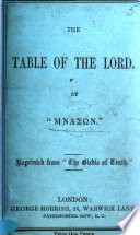 The Table of the Lord  By                     Reprinted from    The Girdle of Truth