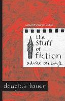 The Stuff of Fiction