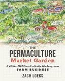 The Permaculture Market Garden Book
