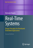 Real-Time Systems: Design Principles for Distributed Embedded ...