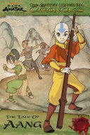 The Earth Kingdom Chronicles: The Tale of Aang (Avatar: The Last Airbender)