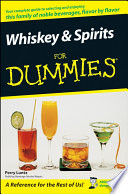 """Whiskey and Spirits For Dummies"" by Perry Luntz"