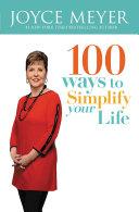 100 Ways to Simplify Your Life [Pdf/ePub] eBook