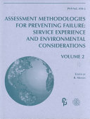 Assessment Methodologies for Preventing Failure  Service experience and environmental considerations
