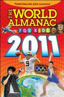 The World Almanac for Kids 2011