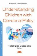 Understanding Children with Cerebral Palsy