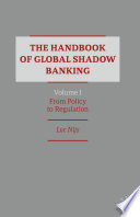 The Handbook of Global Shadow Banking  Volume I Book