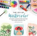 The Joy of Watercolor [Pdf/ePub] eBook