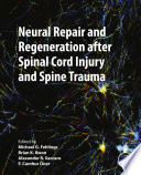 Neural Repair And Regeneration After Spinal Cord Injury And Spine Trauma Book PDF