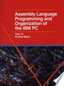 Assembly Language Programming and Organization of the IBM PC