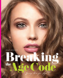 Breaking the Age Code Young Skin for Life