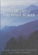 The Legend of Fire Horse Woman