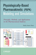 Physiologically-Based Pharmacokinetic (PBPK) Modeling and Simulations