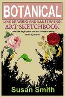 Botanical Line Drawing and Illustration Art Sketchbook
