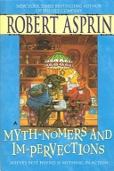 Myth-Nomers and Im-Pervections