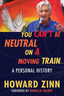 You Can t Be Neutral on a Moving Train Book
