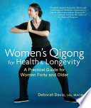 Women s Qigong for Health and Longevity