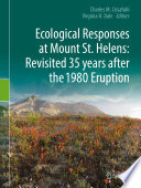 Ecological Responses at Mount St  Helens  Revisited 35 years after the 1980 Eruption