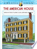 Creative Haven The American House Architecture Coloring Book
