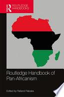 Routledge Handbook of Pan Africanism