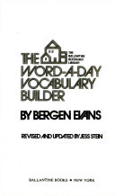 The word-a-day vocabulary builder - Bergen Evans - Google Books