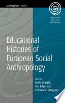 Educational Histories of European Social Anthropology