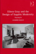 Eileen Gray and the Design of Sapphic Modernity: Staying in