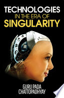 Technologies in the Era of Singularity Book