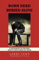 Born Dead Buried Alive Pdf/ePub eBook
