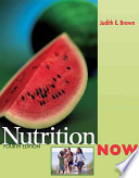 NutritionNow (With Infotrac and Dietary Guidelines for Americans)