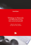 Tribology in Materials and Manufacturing