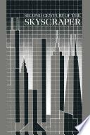 Second Century of the Skyscraper Book
