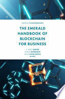 The Emerald Handbook of Blockchain for Business