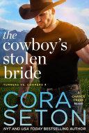 The Cowboy's Stolen Bride Book