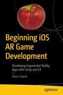 Beginning iOS AR Game Development