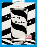 Becoming Rhetorical Analyzing And Composing In A Multimedia World With Apa 7e Updates PDF