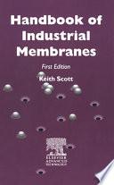 """Handbook of Industrial Membranes"" by K. Scott"