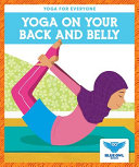 Yoga On Your Back And Belly