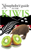 The Xenophobe s Guide to the Kiwis