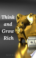 Think and Grow Rich  The Original 1937 Unedited Edition