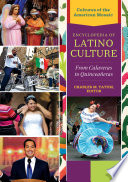 Encyclopedia of Latino Culture
