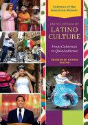 Encyclopedia of Latino Culture