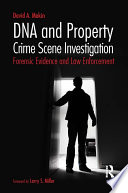 DNA and Property Crime Scene Investigation