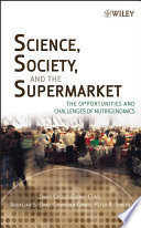 Science  Society  and the Supermarket